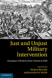 Just and unjust military intervention – European thinkers from Vitoria to Mill